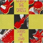 DIXIE DREGS The Best Of The Dregs: Divided We Stand album cover