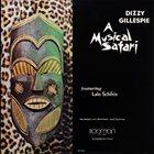 DIZZY GILLESPIE A Musical Safari (Featuring Lalo Schifrin) album cover