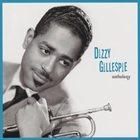 DIZZY GILLESPIE Anthology album cover