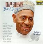 DIZZY GILLESPIE Bird Songs: The Final Recordings album cover