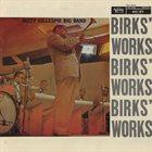 DIZZY GILLESPIE Birks' Works album cover