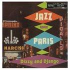 DIZZY GILLESPIE Dizzy / Django : Jazz From Paris - Dizzy And Django album cover