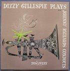 DIZZY GILLESPIE Dizzy Gillespie Plays & Johnny Richards Conducts (aka Grande Réserve Savoy N°2) album cover