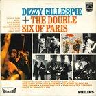 DIZZY GILLESPIE Dizzy Gillespie + The Double Six Of Paris album cover