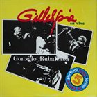 DIZZY GILLESPIE Dizzy Gillespie Y Gonzalo Rubalcaba – Gillespie En Vivo album cover