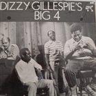 DIZZY GILLESPIE Dizzy Gillespie's Big 4 album cover
