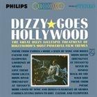 DIZZY GILLESPIE Dizzy Goes Hollywood album cover