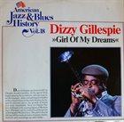 DIZZY GILLESPIE Girl Of My Dreams (aka Dizzy Gillespie Jam) album cover