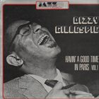 DIZZY GILLESPIE Havin' A Good Time In Paris Vol.1 album cover