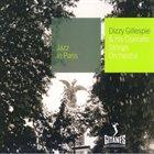DIZZY GILLESPIE Jazz in Paris: Dizzy Gillespie & his Operatic Strings Orchestra album cover