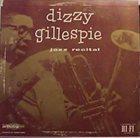 DIZZY GILLESPIE Jazz Recital album cover