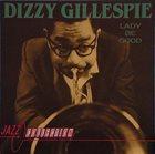 DIZZY GILLESPIE Lady Be Good album cover