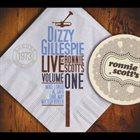 DIZZY GILLESPIE Live At Ronnie Scott's, Vol. I album cover
