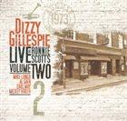 DIZZY GILLESPIE Live At Ronnie Scott's, Vol. II album cover