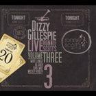 DIZZY GILLESPIE Live At Ronnie Scott's, Vol. III album cover