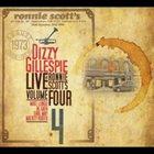 DIZZY GILLESPIE Live At Ronnie Scott's, Vol. IV album cover