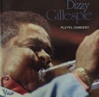 DIZZY GILLESPIE Pleyel Concert 1953 (aka Dizzy Gillespie In Paris, Volume 1 aka Paris, Salle Pleyel, February 9, 1953) album cover