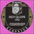 DIZZY GILLESPIE The Chronological Classics: Dizzy Gillespie 1952 album cover