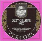 DIZZY GILLESPIE The Chronological Classics: Dizzy Gillespie 1953 album cover