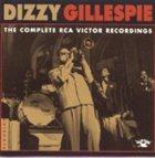 DIZZY GILLESPIE The Complete RCA Victor Recordings album cover