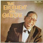 DIZZY GILLESPIE The Ebullient Mr. Gillespie album cover