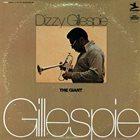 DIZZY GILLESPIE The Giant album cover