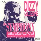 DIZZY GILLESPIE The Symphony Sessions: August 25th, 1989 (aka A Night In Tunisia) album cover
