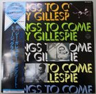 DIZZY GILLESPIE Things To Come album cover