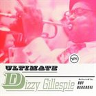 DIZZY GILLESPIE Ultimate Dizzy Gillespie album cover