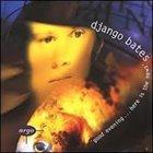 DJANGO BATES Good Evening...Here Is the News album cover