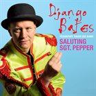 DJANGO BATES Saluting Sgt. Pepper album cover