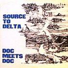 DOC EVANS Source To Delta - Doc Meets Doc album cover