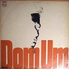 DOM UM ROMÃO Dom Um album cover