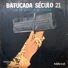 DOM UM ROMÃO Dom Um & Jadir De Castro : Batucada Seculo 21 (aka  Los Fabulosos Ritmos De Rio - Escuela De Samba ) album cover