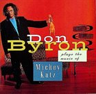 DON BYRON Plays the Music of Mickey Katz album cover