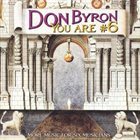 DON BYRON You Are #6 : More Music For Six Musicians album cover