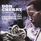 DON CHERRY Don Cherry Quintets featuring Archie Shepp & Gato Barbieri : Copenhagen 1963 & Hilversum 1966 album cover