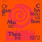 DON CHERRY Don Cherry's New Researches featuring Naná Vasconcelos : Organic Music Theatre - Festival de jazz de Chateauvallon 1972 album cover
