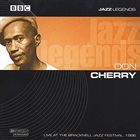 DON CHERRY Jazz Legends (Live at the Bracknell Jazz Festival, 1986) album cover