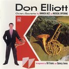 DON ELLIOTT Don Elliot Octet & Sextette (Jamaica Jazz + Musical Offering) album cover
