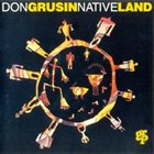 DON GRUSIN Native Land album cover