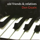DON GRUSIN Old Friends And Relatives album cover