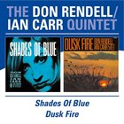 DON RENDELL Don Rendell / Ian Carr Quintet : Shades of Blue / Dusk Fire album cover