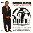 DONALD BROWN Cause & Effect album cover