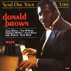 DONALD BROWN Send One Your Love album cover