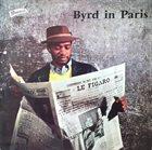 DONALD BYRD Byrd in Paris (aka The