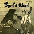 DONALD BYRD Byrd's Word (aka Long Green: The Savoy Sessions) album cover