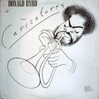 DONALD BYRD — Caricatures album cover