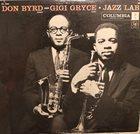 DONALD BYRD Don Byrd - Gigi Gryce : Jazz Lab album cover