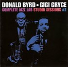 DONALD BYRD Donald Byrd & Gigi Gryce - Complete Jazz Lab Studio Sessions #2 album cover